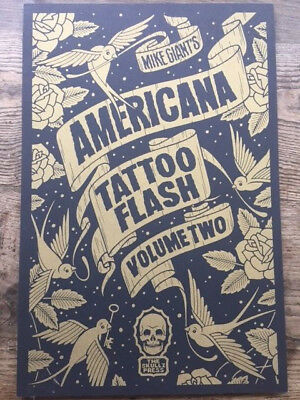 Mike Giant Americana ,Tattoo Flash Vol.2, signiert, Aufl. 100 !!!