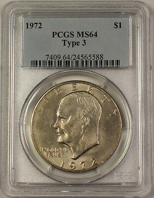 1972 Eisenhower Ike Dollar $1 Coin PCGS MS-64 Type 3 (BR b)