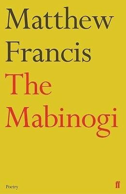 The Mabinogi by by Matthew Francis