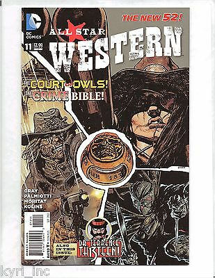 ALL STAR WESTERN #11 1st PRINT NEW 52 THE COURT OF OWLS JONAH HEX DC COMICS