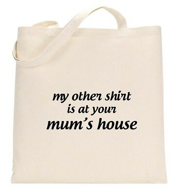 352758b8f1ba40 My Other Shirt Is At Your Moms House Funny Offensive Eco Tote Bag Shopping