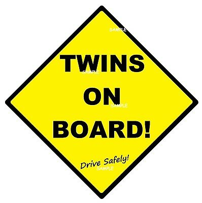 TWINS ON BOARD! - CAR SIGN - MADE IN AUSTRALIA  with 2 Peel Off Strips FREE POST
