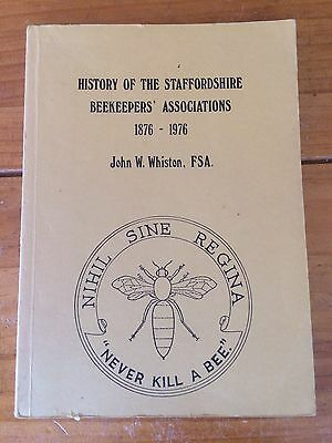 Beekeeping Book - History of Staffordshire Beekeepers' Associations - by Whiston