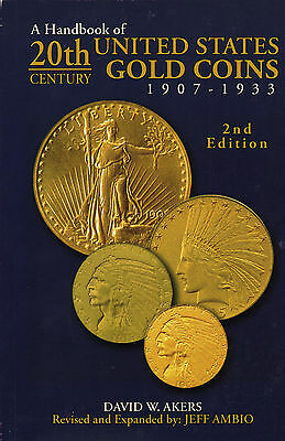 20th Century United States Gold Coins 1907-1933 by David Akers Used Handbook