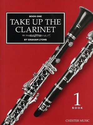 Take Up The Clarinet - by Graham Lyons - CH55585 Book 1