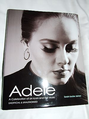 Adele A Celebration of an Icon & her Music - hardback book 2012 S-L James