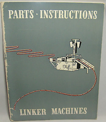 Linker Machines Automatic Ty Sausage Linker Parts Instruction Manual Book 114 Ac