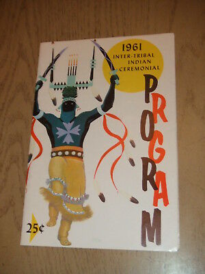 VINTAGE 1961 OFFICIAL Inter Tribal Indian Ceremonial Program Gallup New Mexico +
