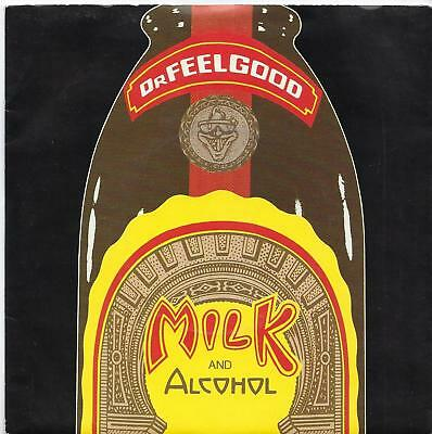 """Dr. Feelgood - Milk And Alcohol - Coloured Vinyl - 7"""" Single"""