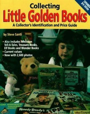 Collecting Little Golden Books by Steve Santi (Paperback)