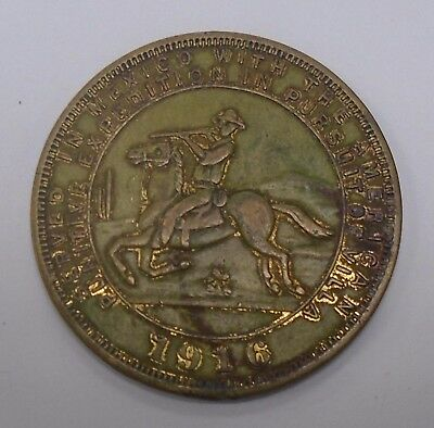 1916 PUNITIVE EXPOSITION in PURSUIT of PONCHO VILLA in MEXICO MEDAL