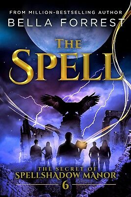 The Secret of Spellshadow Manor 6: The Spell (Paperback)