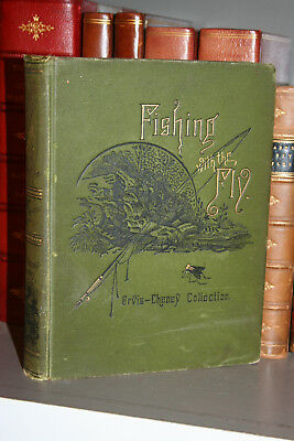 1883 FISHING WITH THE FLY Fishing Excursions Trout Salmon Illustrated, Free Ship