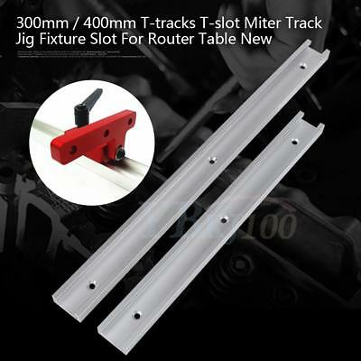 300mm 400mm T-tracks T-slot Track Jig Fixture Slot For Router Table Hot