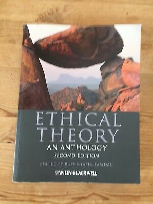 Ethical Theory: An Anthology, Second Edition, edited by Russ Shafer-Landau