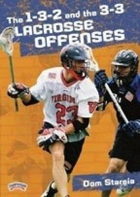 Dom Starsia: The 1-3-2 and the 3-3 Lacrosse Offences (DVD). Free Delivery