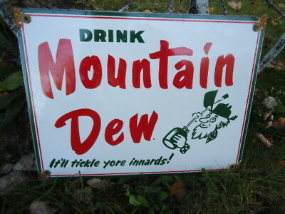 Old   Mountain Dew  Porcelain Advertising  Sign