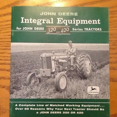 "1957 John Deere Model 320 420 Tractor ""integral Equipment"" Brochure Catalog Nice"