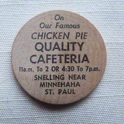 St. Paul Minnesota Quality Cafeteria Famous Chicken Pie wooden nickel - MN