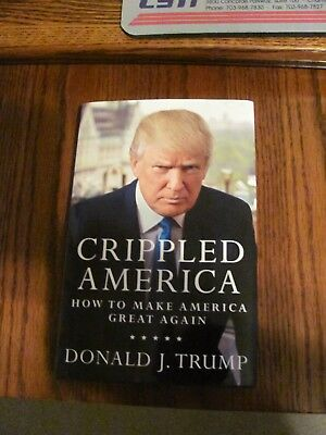 President Donald Trump signed autographed Crippled America book First Edition