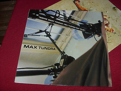 Max Tundra ‎– Some Best Friend You Turned Out To Be    LP   EX