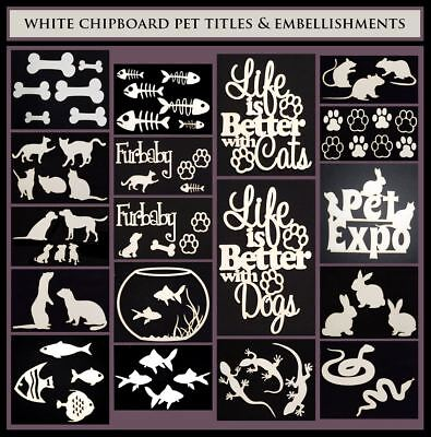 White Chipboard  - Pet Titles and Embellishments