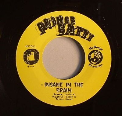 "PRINCE FATTY - Insane In The Brain - Vinyl (7"")"