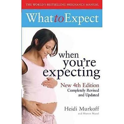 What to Expect When You're Expecting 4th Edition Pregnancy book