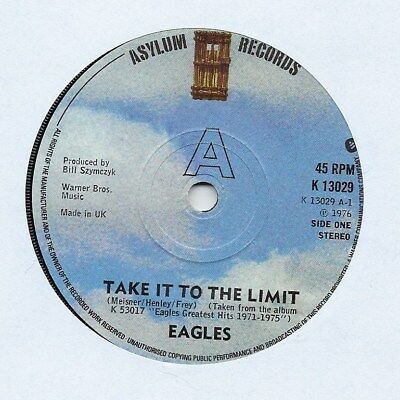 "Eagles - Take It To The Limit - 7"" Single"