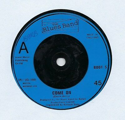 """The Blues Band - Come On - 7"""" Single"""