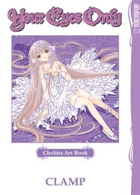 CHOBITS ART BOOK YOUR EYES ONLY By Clamp **BRAND NEW**
