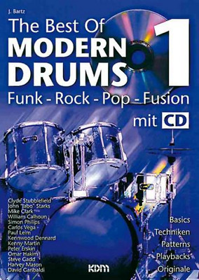 The Best of Modern Drums (+CD) :Funk, Rock, Pop, Fusion + 1 Bleistift Musikmotiv