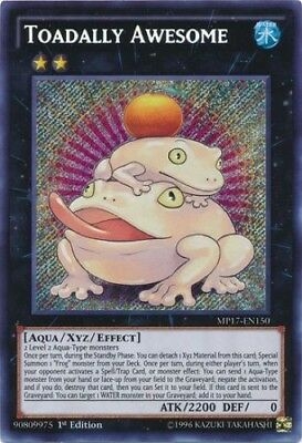 Toadally Awesome (MP17-EN150) - Secret Rare - 1st Edition