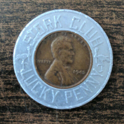 NYC Stork Club Lucky Penny 1945 Lincoln Penny VERY COOL NYC Collectible