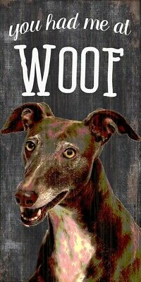 Greyhound Sign – You Had me at WOOF 5×10