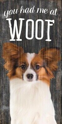 Papillon Sign - You Had me at WOOF 5x10