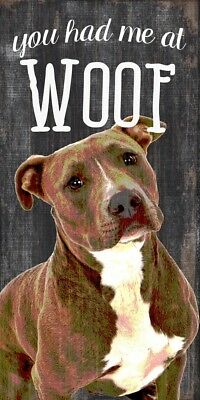 Pitbull Sign – You Had me at WOOF 5×10