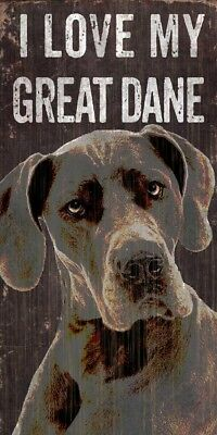 Great Dane Sign – I Love My 5×10