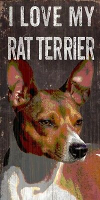 Rat Terrier Sign – I Love My 5×10