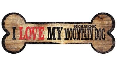 Bernese Mountain Dog Sign – I Love My Bone 3×10
