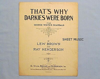 Sheet Music 'That's Why Darkies Were Born', 1931, Pick Cotton, Plant Corn, Slave