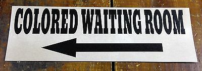 Black Americana Segregation Colored Waiting Room Arrow Pointing Left Paper Sign