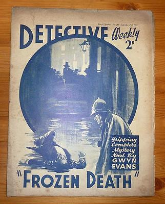 DETCTIVE WEEKLY No 240 25TH SEPT 1937 FROZEN DEATH BY GWYN EVANS