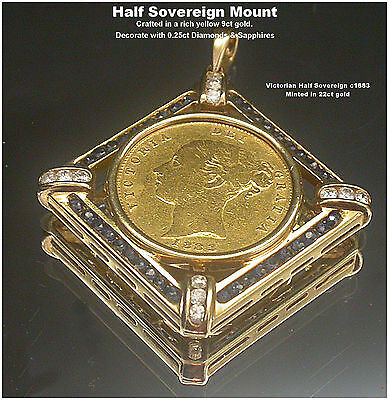 9ct Gold Half Sovereign Mount Diamonds & Sapphires+Victorian Half Sovereign 1883