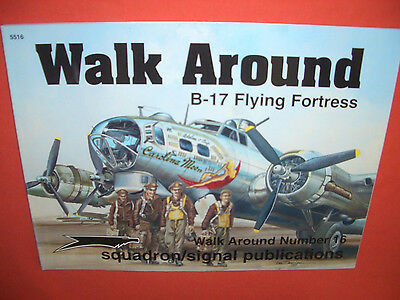 Squadron Signal 5516 Number 16, B-17 FLYING FORTRESS  Walk Around