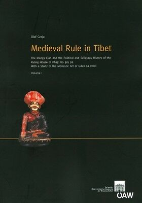 Medieval Rule in Tibet Olaf Czaja