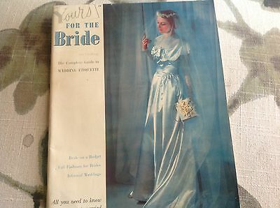 Vintage 1948 Yours for the Bride Wedding Etiquette Magazine w/Beautiful Photos