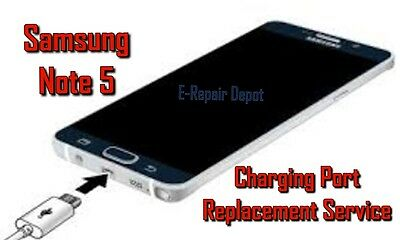 Samsung Galaxy Note 5 Charger Charging Port Repair Replacement Service