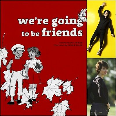 Pre-Order Jack White & Elinor Blake signed book We're Going to Be Friends Nov 4