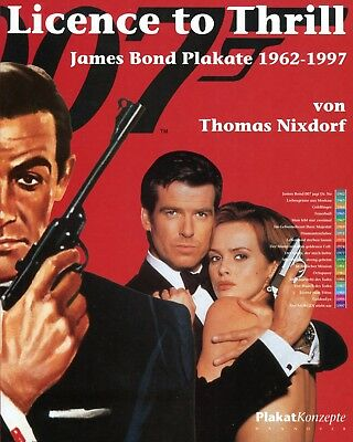 Licence to thrill * Thomas Nixdorf * James Bond Filmplakate *